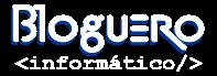 Bloguero Informático